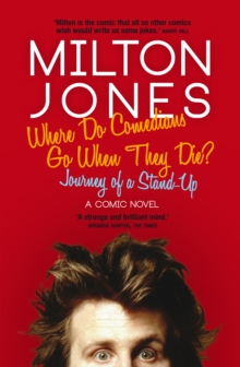 Where Do Comedians Go When They Die? : Journey of a Stand-Up, EPUB eBook