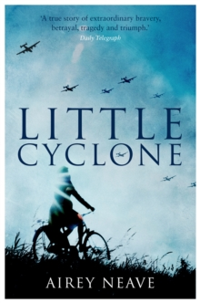 Little Cyclone : The Girl who Started the Comet Line, EPUB eBook