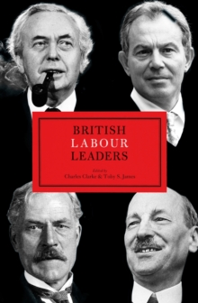British Labour Leaders, Hardback Book