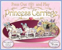 Press Out and Play Princess Carriage, Mixed media product Book