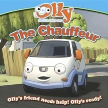 The Chauffeur : Olly the Little White Van Picture Storybook, Paperback Book