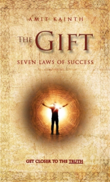 The Gift - The 7 Laws of Success, Hardback Book