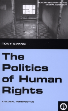 The Politics of Human Rights : A Global Perspective, PDF eBook
