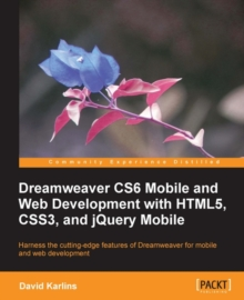 Dreamweaver CS6 Mobile and Web Development with HTML5, CSS3, and jQuery Mobile, EPUB eBook