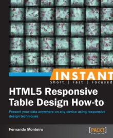 Instant HTML5 Responsive Table Design How-to, EPUB eBook