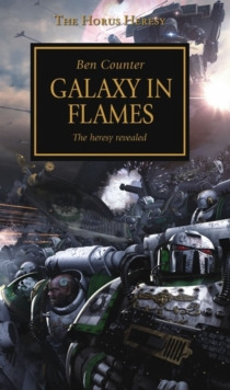 Horus Heresy - Galaxy in Flames, Paperback Book