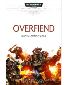 Space Marine Battles: Overfiend, Paperback Book