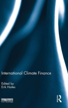 International Climate Finance, Hardback Book