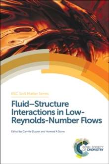 Fluid-Structure Interactions in Low-Reynolds-Number Flows, Hardback Book