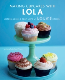 Making Cupcakes with Lola, Hardback Book