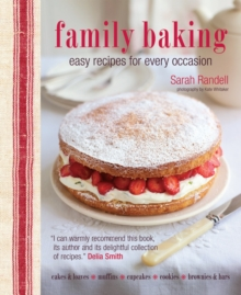 Family Baking : Easy Recipes for Every Occasion, Hardback Book