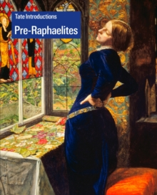 Tate Introductions: Pre-Raphaelites, Paperback Book