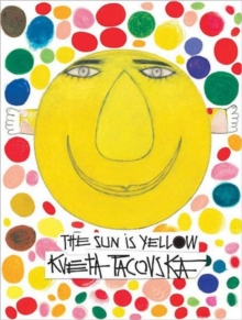 Sun is Yellow, Hardback Book