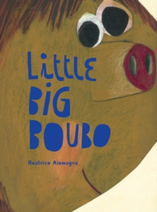 Little Big Boubo, Hardback Book