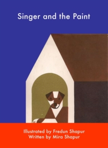 Singer and the Paint, Hardback Book