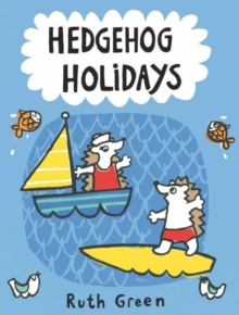 Hedgehog Holidays, Hardback Book