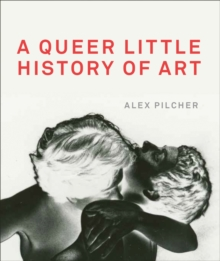 A Queer Little History of Art, Paperback Book