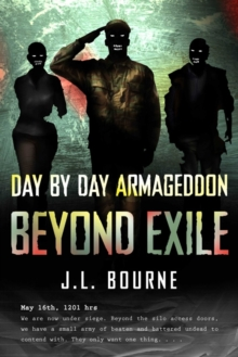 Beyond Exile: Day by Day Armageddon, Paperback Book
