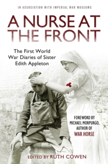 A Nurse at the Front : The First World War Diaries of Sister Edith Appleton, Paperback Book