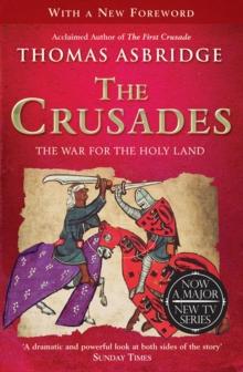The Crusades : The War for the Holy Land, Paperback / softback Book