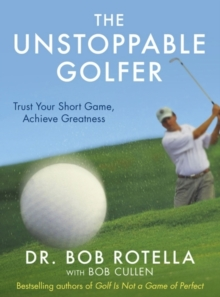 The Unstoppable Golfer, Paperback Book