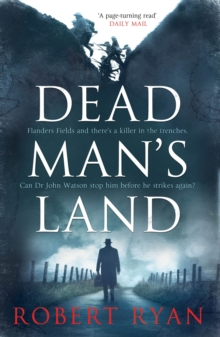 Dead Man's Land : A Doctor Watson Thriller, Paperback Book