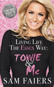 Living Life the Essex Way, Hardback Book