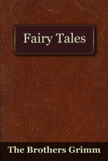 The Fairy Tales of the Brothers Grimm, EPUB eBook