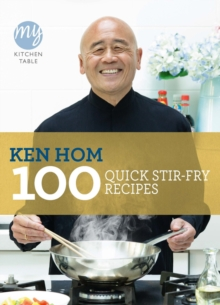 My Kitchen Table: 100 Quick Stir-fry Recipes, Paperback / softback Book