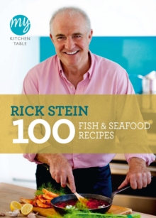 My Kitchen Table: 100 Fish and Seafood Recipes, Paperback / softback Book