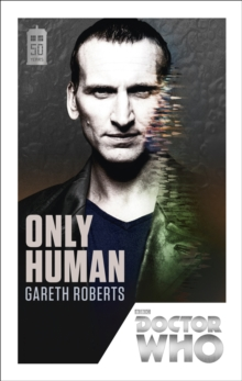 Doctor Who: Only Human : 50th Anniversary Edition, Paperback Book