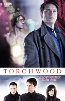 Torchwood: Almost Perfect, Paperback Book