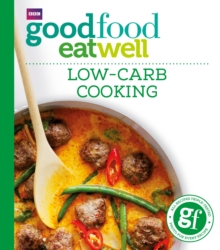 Good Food: Low-carb Cooking, Paperback Book