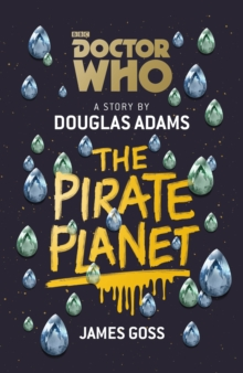 Doctor Who: The Pirate Planet, Hardback Book
