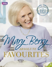 Mary Berry's Absolute Favourites, Hardback Book