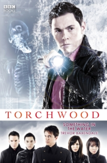 Torchwood: Something in the Water, Paperback Book