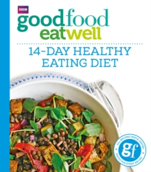 Good Food Eat Well: 14-Day Healthy Eating Diet, Paperback Book