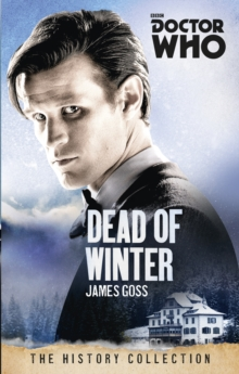 Doctor Who: Dead of Winter : The History Collection, Paperback Book