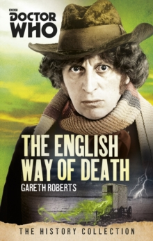 Doctor Who: the English Way of Death : The History Collection, Paperback Book