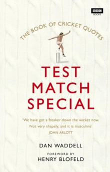 The Test Match Special Book of Cricket Quotes, Hardback Book
