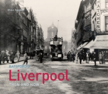Liverpool Then and Now, Hardback Book