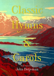 Classic Hymns and Carols, Hardback Book