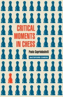 Critical Moments in Chess, EPUB eBook