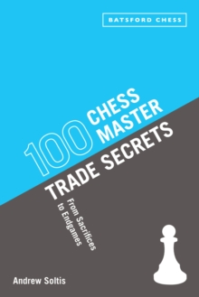100 Chess Master Trade Secrets : From Sacrifices to Endgames, EPUB eBook