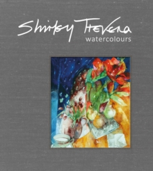 Shirley Trevena Watercolours, Hardback Book