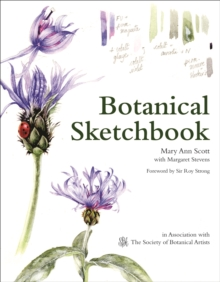 Botanical Sketchbook : Drawing, painting and illustration for botanical artists, EPUB eBook