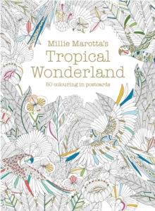 Millie Marotta's Tropical Wonderland Postcard Box : 50 Beautiful Cards for Colouring in, Postcard book or pack Book