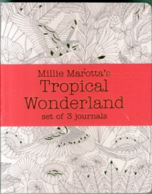 Millie Marotta's Tropical Wonderland - Journal Set : 3 Notebooks, Paperback Book