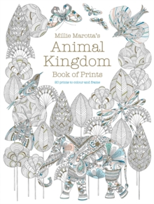 Millie Marotta's Animal Kingdom Book of Prints : Prints to colour and frame, Paperback / softback Book