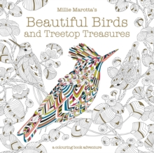 Millie Marotta's Beautiful Birds and Treetop Treasures : A colouring book adventure, Paperback / softback Book